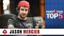 Top 5 Poker Moments - Jason Mercier | PokerStars