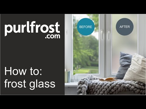 How to apply frosted window film by Purlfrost