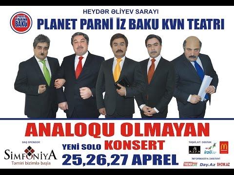 Analoqu Olmayan - Planet Parni iz Baku...
