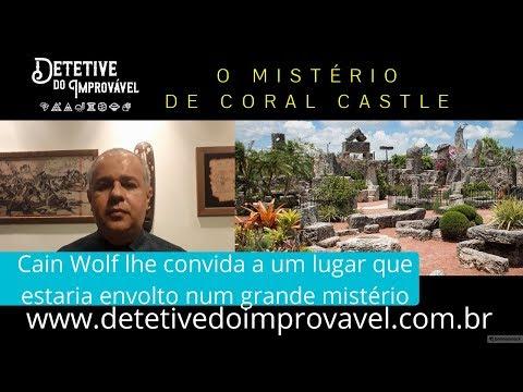 O Mistério de Coral Castle