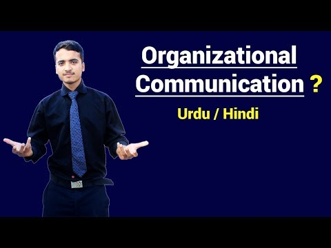 What Is Organizational Communication ? Urdu / Hindi