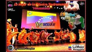 LO MEJOR DE LA MUSICA INSTRUMENTAL  VENEZOLANA