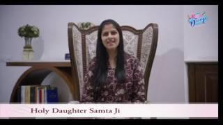 Holy Daughter Samta ji and Renuka ji