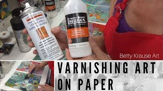 varnishing art on paper tutorial / acrylic paint / protecting artwork