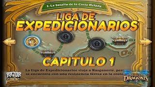 Hearthstone   EL DESPERTAR DE GALAKROND   Capitulo 1: La Liga de los Expedicionarios