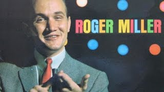 """Tunes That Launched The Roger Miller Career"" FULL RCA Camden ALBUM 1964"