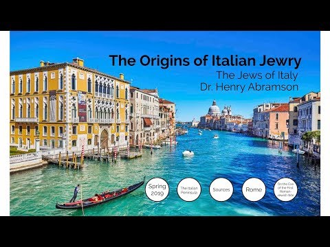The Origins Of Italian Jewry The Jews Of Italy Part 1 Dr. Henry Abramson