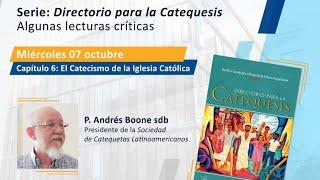 Directorio para la Catequesis. Capítulo 6: El Catecismo de la Iglesia Católica