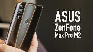 обзор ASUS Zenfone Max Pro M2 - НЕЖЕНКА С ПЕРСПЕКТИВОЙ