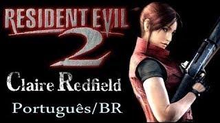 RESIDENT EVIL 2, Dublado PT/BR. Claire Redfield - Part/01.