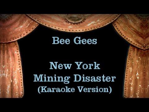 Bee Gees - New York Mining Disaster - Lyrics (Karaoke Version)