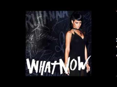 Rihanna   What Now (Audio)