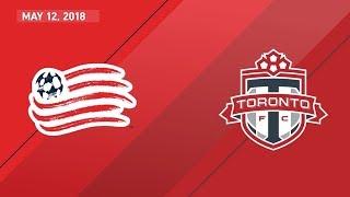 Match Highlights: Toronto FC at New England Revolution - May 12, 2018
