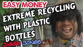 Make Money With A Plastic Bottle- Jigga Jones- Guru Of The Ghetto