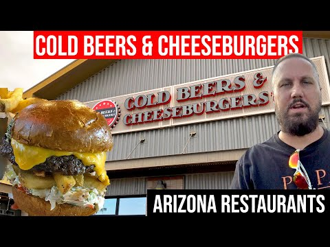 Arizona Restaurants: Cold Beers & Cheeseburgers, Gilbert, AZ | Living In Phoenix Arizona