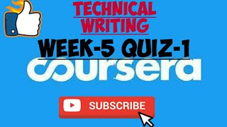WEEK-5 QUIZ-1||TECHNICAL WRITING||COURSERA