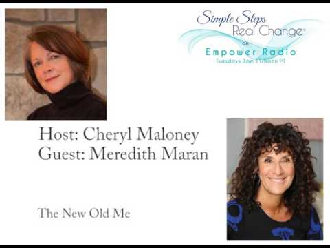 Simple Steps, Real Change: The New Old Me with Meredith Maran