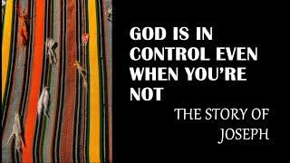God is in Control Even When You're Not