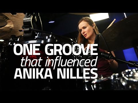 One Drum Groove That Influenced Anika Nilles