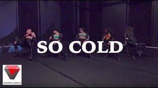 So Cold - Tank   Choreography by Valeria Garcia  