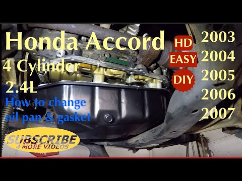 Honda Accord 2003-2007 How to replace oil pan & Gasket on 2.4L