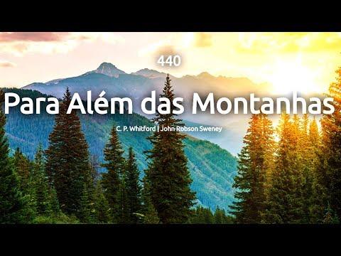 440   PARA ALÉM DAS MONTANHAS - HINÁRIO ADVENTISTA