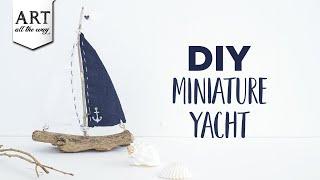 DIY Miniature Yacht | Easy Crafts | Miniature Crafts