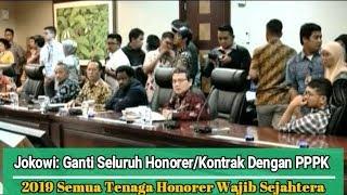 Guru Honorer Dan Tenaga Kontrak Diangkat Jadi PPPK Di 2019 Jokowi Mereka Wajib Sejahtera
