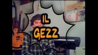 Perché non capisco il Gezz?