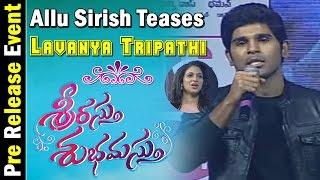 allu-sirish-teases-lavanya-tripathi-srirastu-subhamastu-pre-release-function