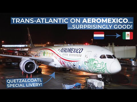 TRIPREPORT | Aeromexico (ECONOMY CLASS) | Amsterdam - Mexico City | Boeing 787-9