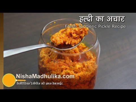 Fresh Turmeric Pickle - Kachi Haldi Achar Recipe