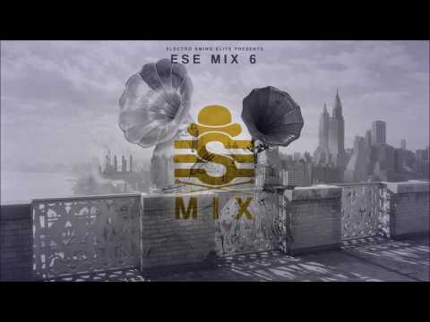 ESE Mix 6 // Electro Swing Elite