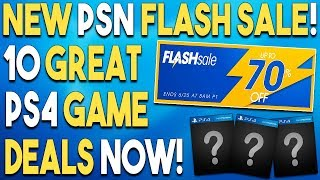 NEW PSN Flash Sale! 10 GREAT PS4 Game Deals RIGHT NOW!