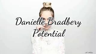 Danielle Bradbery - Potential (Lyrics)