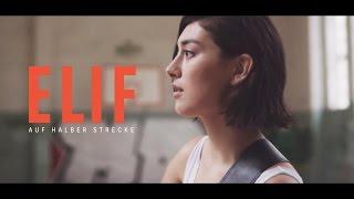 Смотреть клип Elif - Auf Halber Strecke