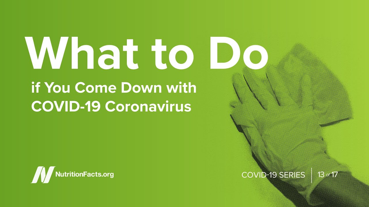 What to Do if You Come Down with COVID-19?