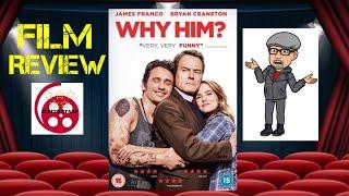 Why Him? (2016) Comedy Film Review (Bryan Cranston, James Franco)
