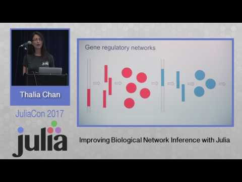 JuliaCon 2017 | Improving Biological Network Inference with Julia | Thalia Chan