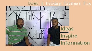 Friday Fitness Fix | Diet