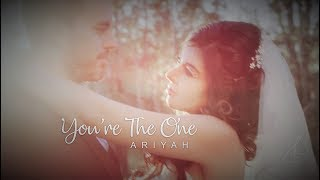 Ariyah - You're The One