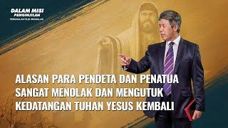 DALAM MISI PENGINJILAN(3)Bagaimana Pendeta dan Penatua Memperlakukan Kedatangan Kembali Tuhan
