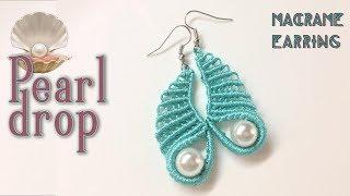 Macrame tutorial: The pearl drop earring