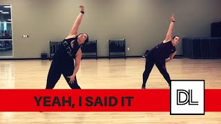 Yeah, I Said It - Rihanna || Original Dance Fitness Choreo