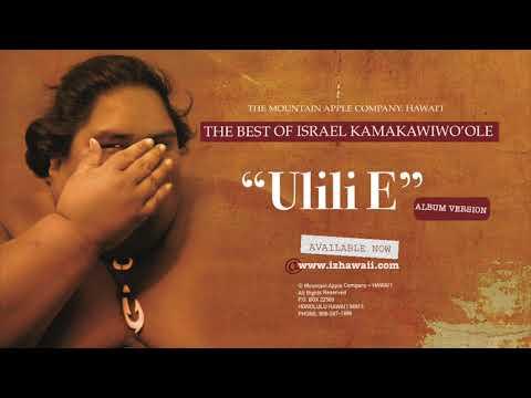 "OFFICIAL Israel ""IZ"" Kamakawiwoʻole - ʻUlili E Album Version"