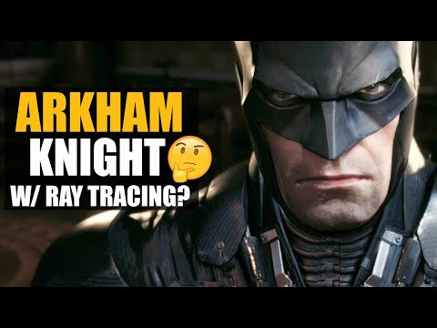 Batman Arkham Knight Remaster Rumors - Do Fans Want This? |
