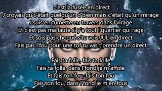 Jul // La Fusée // 2015 ( Paroles ) !