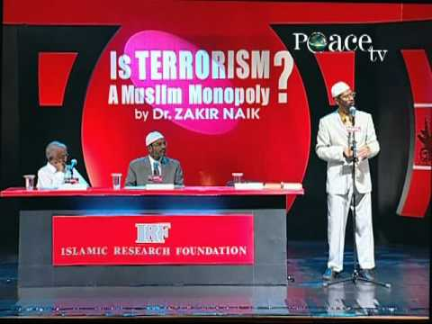 Dr Zakir Naik - Is Terrorism a Muslim Monopoly - Part 02