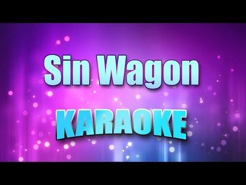 Dixie Chicks - Sin Wagon (Karaoke & Lyrics)