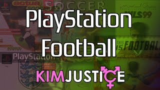 PlayStation Era Football Games (Actua Soccer, This Is Football, Three Lions and more!) - Kim Justice